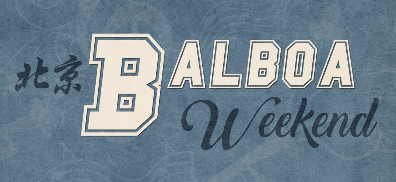 Beijing-Balboa-Weekend